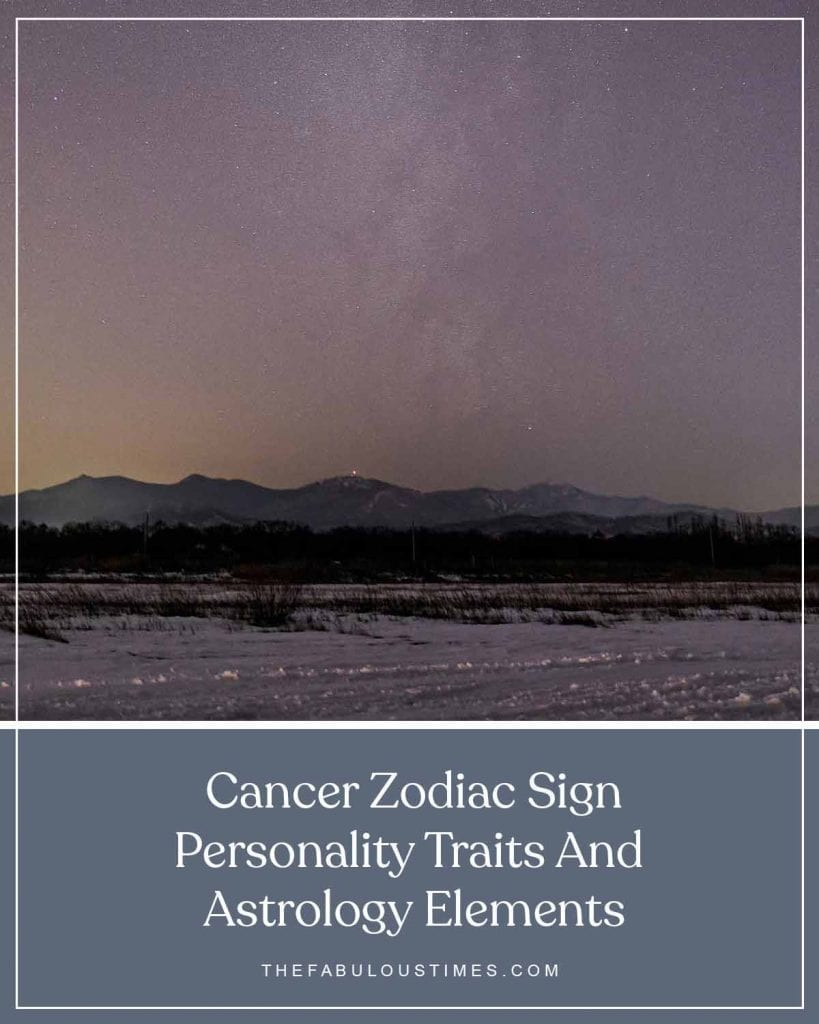 cancer zodiac sign personality traits and astrology