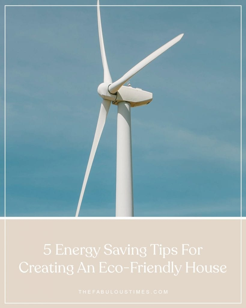 energy saving tips for your eco-friendly house