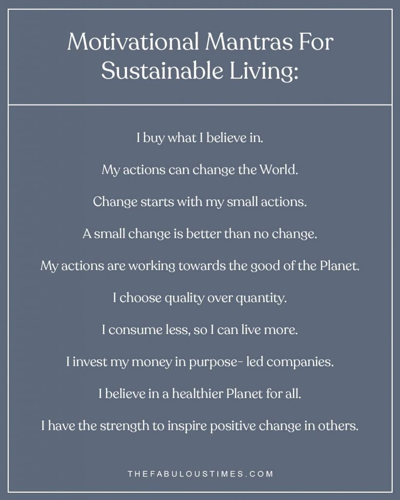 Motivational Mantras For Sustainable Living