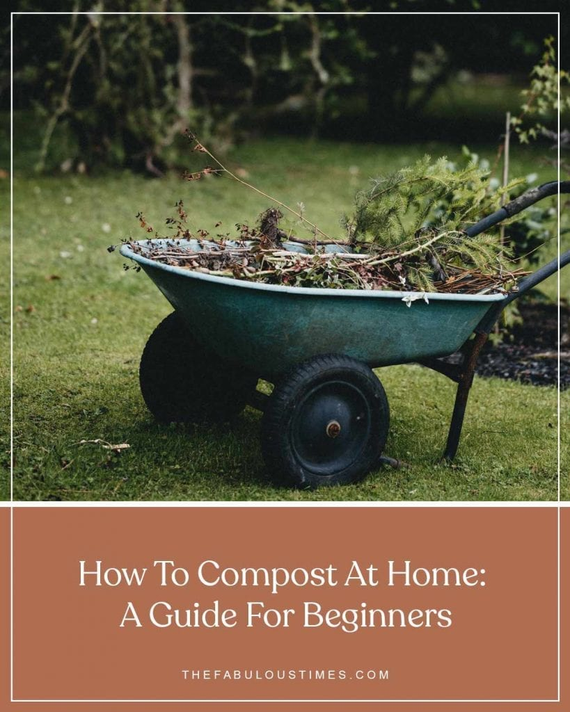 How To Compost At Home: A Guide For Beginners