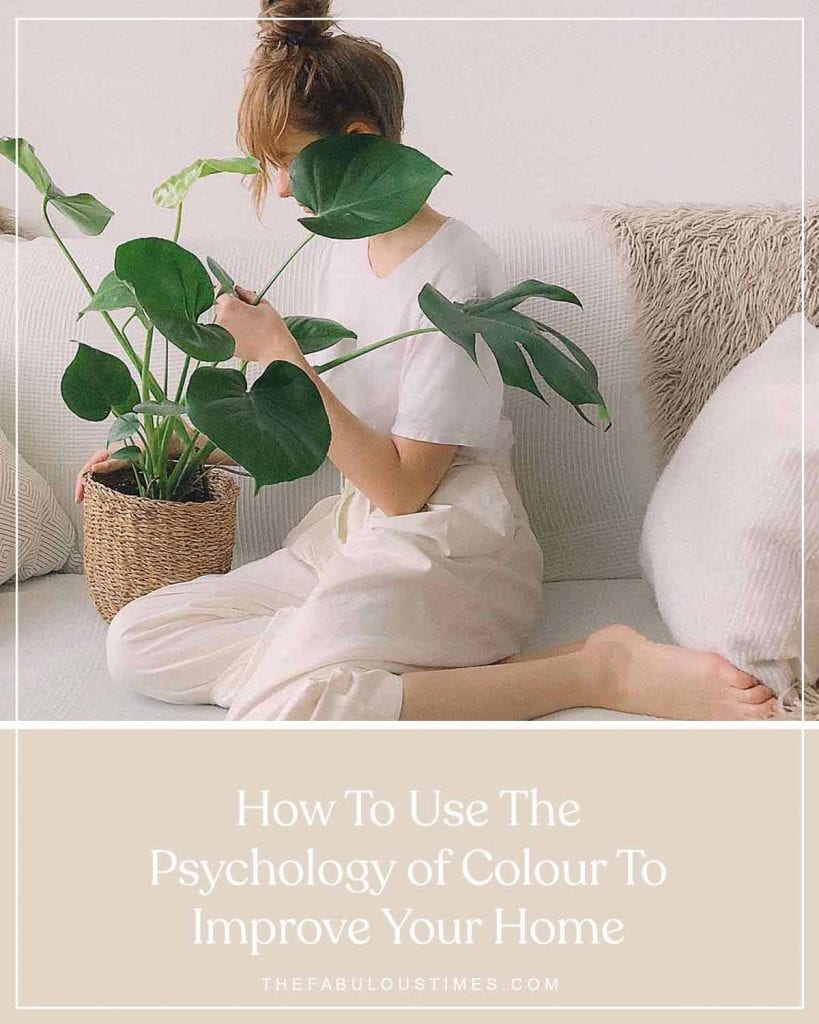 How To Use The Psychology of Colour To Improve Your Home